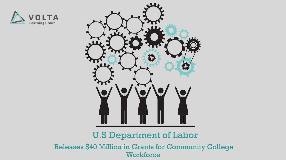 U.S. DOL Releases $40 Million in Grants for Community College Workforce